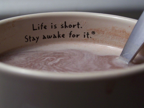 Life-Is-Short.-Stay-Awake-For-It